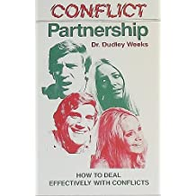 Conflict Partnership: How to Deal Effectively With Conflict