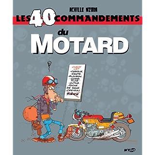 Les 40 commandements : Les 40 commandements du motard