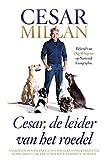 Cesar, de leider van het roedel (Dutch Edition)
