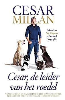Cesar, de leider van het roedel van [Millan, Cesar]