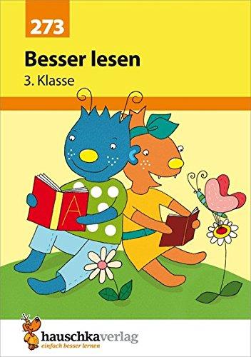 Besser lesen 3. Klasse (Deutsch: Besser lesen, Band 273)
