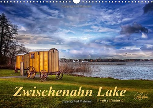 Zwischenahn Lake / UK-Version (Wall Calendar 2018 DIN A3 Landscape): The photographer presents a selection of his visions of the moods of Zwischenahn ... [Kalender] [Apr 01, 2017] Roder, Peter
