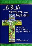 La Biblia Católica para Jóvenes: edición Misión - Junior: una tinta (Ediciones bíblicas EVD)