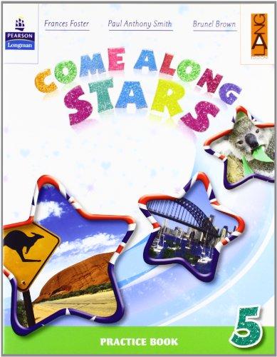 Come along stars. Practice book. Per la Scuola elementare: 5