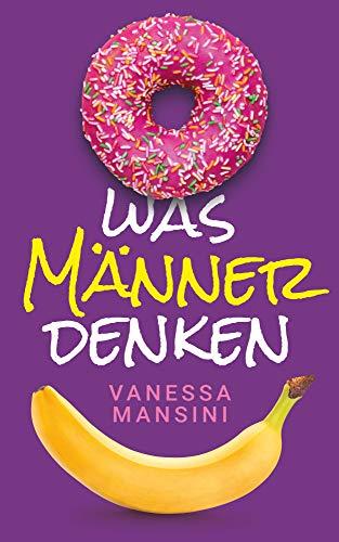 Buchseite und Rezensionen zu 'Was Männer denken' von Vanessa Mansini