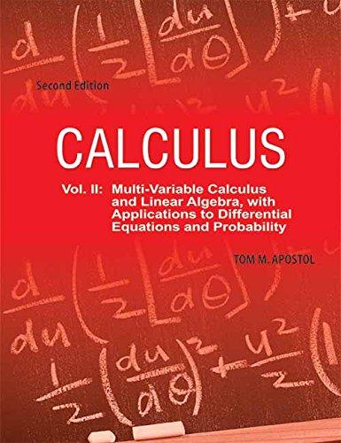 CALCULUS, VOLUME II, 2ND ED by Tom M. Apostol (2007-11-19)