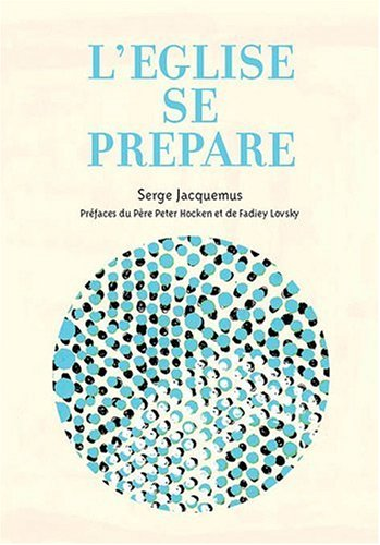 L'Eglise se prépare par Serge Jacquemus
