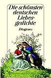 Die sch?nsten deutschen Liebesgedichte Von Walther von der Vogelweide bis Gottfried Keller