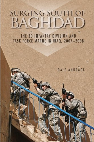 SURGING SOUTH OF BAGHDAD: THE 3D INFANTRY DIVISION AND TASK FORCE MARNE IN IRAQ, 2007-2008 (English Edition)