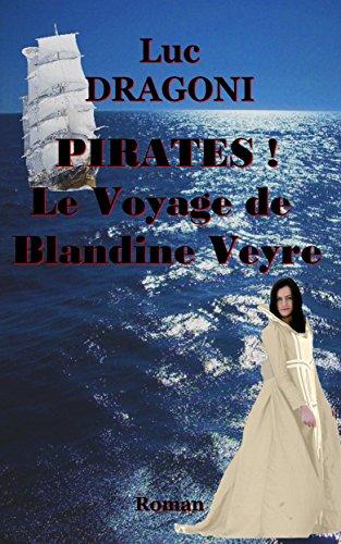 pirates-premire-partie-le-voyage-de-blandine-veyre