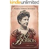 La infanta Paz de Borbón (Novela Historica(la Esfera))