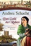 Myntha, die Fährmannstochter: Das Gold der Raben: Historischer Roman - Andrea Schacht