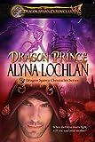 Dragon Prince (The Dragon Spawn Chronicles Book 2) (English Edition)