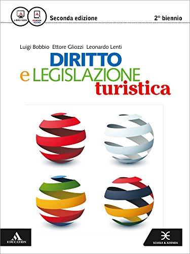 Diritto e legislazione turistica. Vol. unico. Per le Scuole superiori. Con e-book. Con espansione online