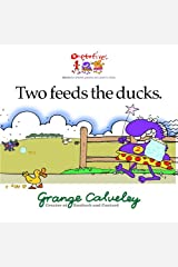 Two feeds the ducks: Volume 1 Paperback