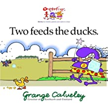 Two feeds the ducks: Volume 1