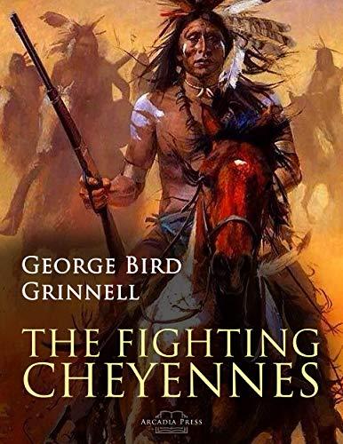 The Fighting Cheyennes (English Edition)