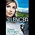 Silenced (Alaskan Courage Book #4): Volume 4