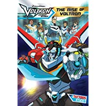 The Rise of Voltron (Voltron Legendary Defender)