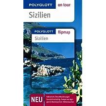 Sizilien - Buch mit flipmap: Polyglott on tour Reiseführer