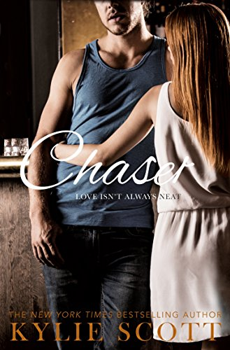 Chaser (Dive Bar Book 3) by [Scott, Kylie]