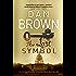 The Lost Symbol: (Robert Langdon Book 3) (English Edition)