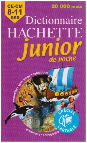 Dictionnaire Hachette junior de poche : CE-CM 8-11 ans par Jean-Pierre Mével, Collectif