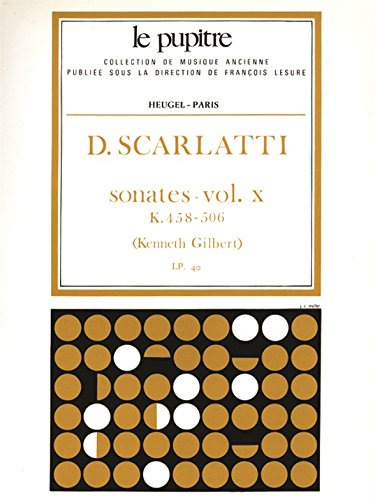 Scarlatti: Oeuvres Completes pour Clavier Volume 10 Sonates K458 a K506 (Lp40) par Domenico Scarlatti