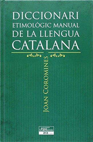 Diccionari etimològic manual de la llengua catalana par Joan Coromines