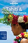 Lonely Planet Tahiti and French Polyn...