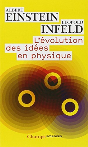 Descargar Libro ?VOLUTION DES ID?ES EN PHYSIQUE (L') by ALBERT EINSTEIN de ALBERT EINSTEIN