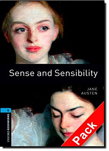 Oxford Bookworms Library: Oxford Bookworms. Stage 5: Sense and Sensibility CD Pack Edition 08: 1800 Headwords