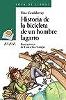 Historia de la bicicleta de un hombre lagarto  - Sopa De Libros) par Casalderrey