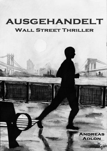 Buchseite und Rezensionen zu 'Ausgehandelt: Thriller' von Andreas Adlon