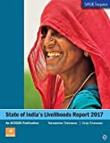 State of Indias Livelihoods Report 2017: An ACCESS Publication (Sage Impact)
