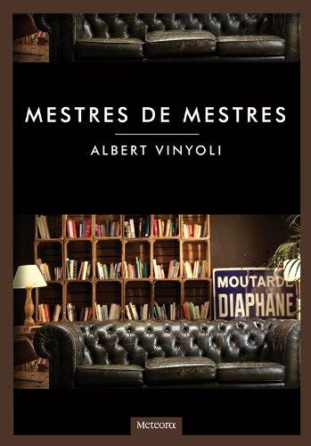 Mestres de mestres (Cronos Book 21) (Catalan Edition) por Albert Vinyoli