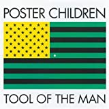 Tool of the Man by Poster Children (1993-02-23)