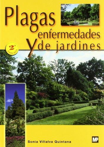 Plagas y enfermedades de jardines (Patología Vegetal)