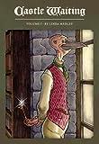 Castle Waiting Book 1 (Castle Waiting (Fantagraphic Books))