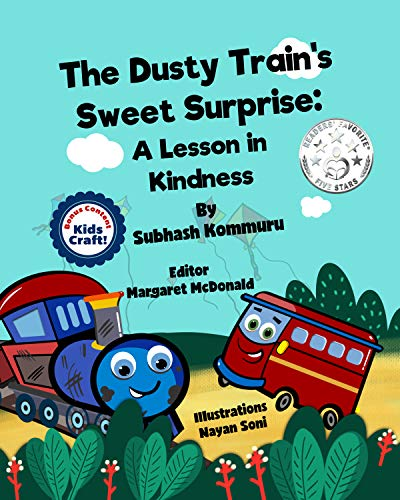 The Dusty Train's Sweet Surprise: A Lesson in Kindness (English Edition)