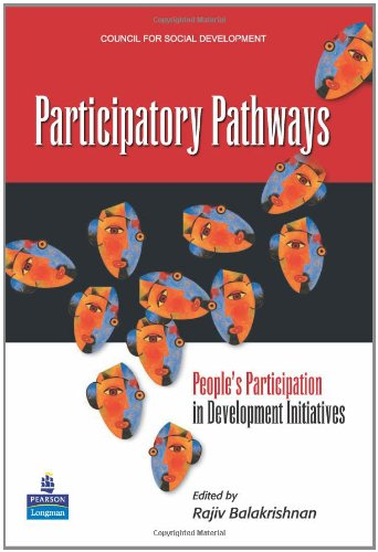 Participatory Pathways: People' S Participation in Development Initiatives