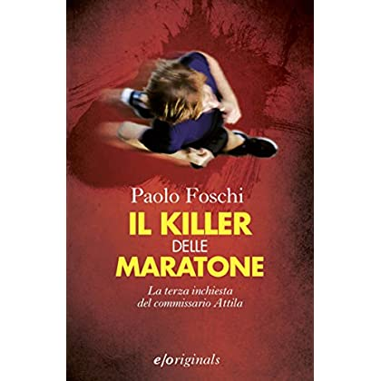 Il Killer Delle Maratone (Igor Attila)