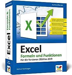 Excel - Formeln und Funktionen: Verständliche Anleitungen und Beispiele für schnelle Lösungen. Aktuell zu Microsoft Excel 2019 und älteren Versionen