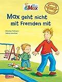 Max-Bilderbücher: Max geht nicht mit Fremden mit: Bilderbuch mit Brettspiel, Übungskarten und pädagogischen Begleitmaterialien
