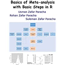 Basics of Meta-analysis with Basic Steps in R (English Edition)
