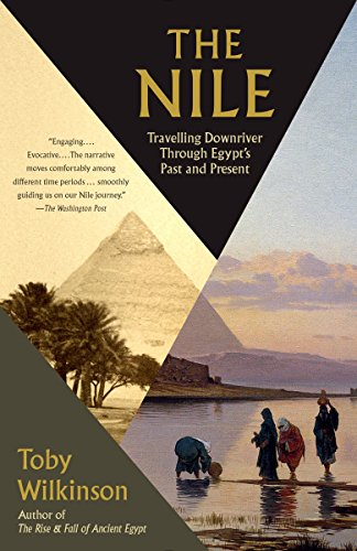 The Nile: Travelling Downriver Through Egypt's Past and Present (Vintage Departures) Vintage Toby