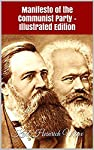 Manifesto of the Communist Party (German: Manifest der Kommunistischen Partei), often referred to as The Communist Manifesto, was first published on February 21, 1848, and is one of the world's most influential political manuscripts. Commissioned by ...
