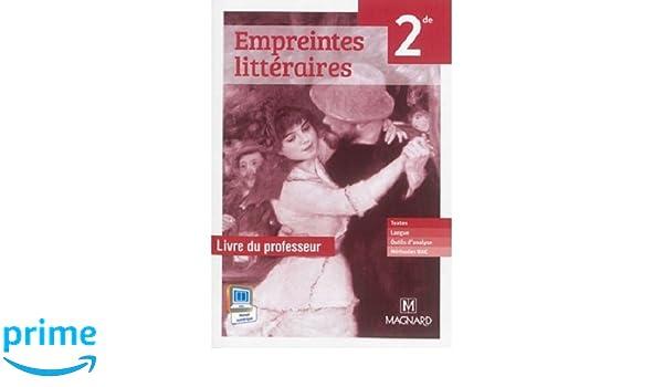 Empreintes Litteraires Francais 2de Livre Du Professeur