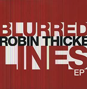 Blurred lines - EP 6 titres