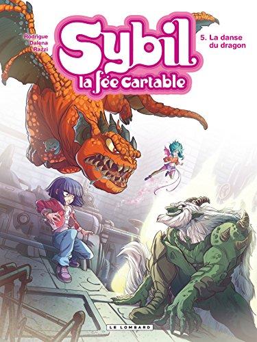 Sybil, la fée cartable - Tome 5 - La danse du dragon par Michel Rodrigue